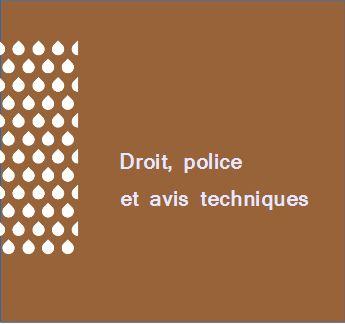 Droit, police et avis technique